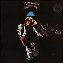 220px-Tom_Waits_-_Closing_Time