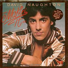 220px-David_Naughton_Makin'_It_single