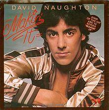 220px-David_Naughton_Makin'_It_single