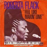 220px-Feel_Like_Makin'_Love_-_Roberta_Flack