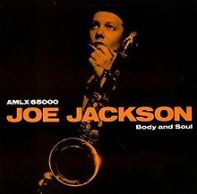220px-JoeJacksonBodyAndSoul
